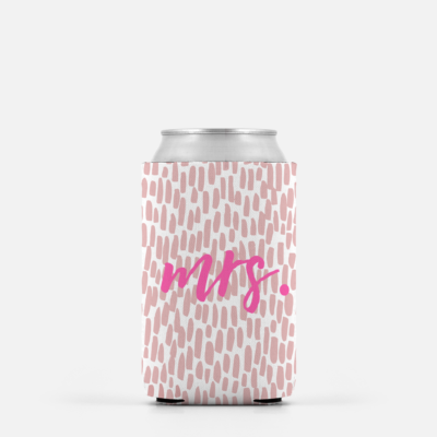 Drink Up Ladies! Here is Your MRS Koozie to have and to hold and keep your drink cold!